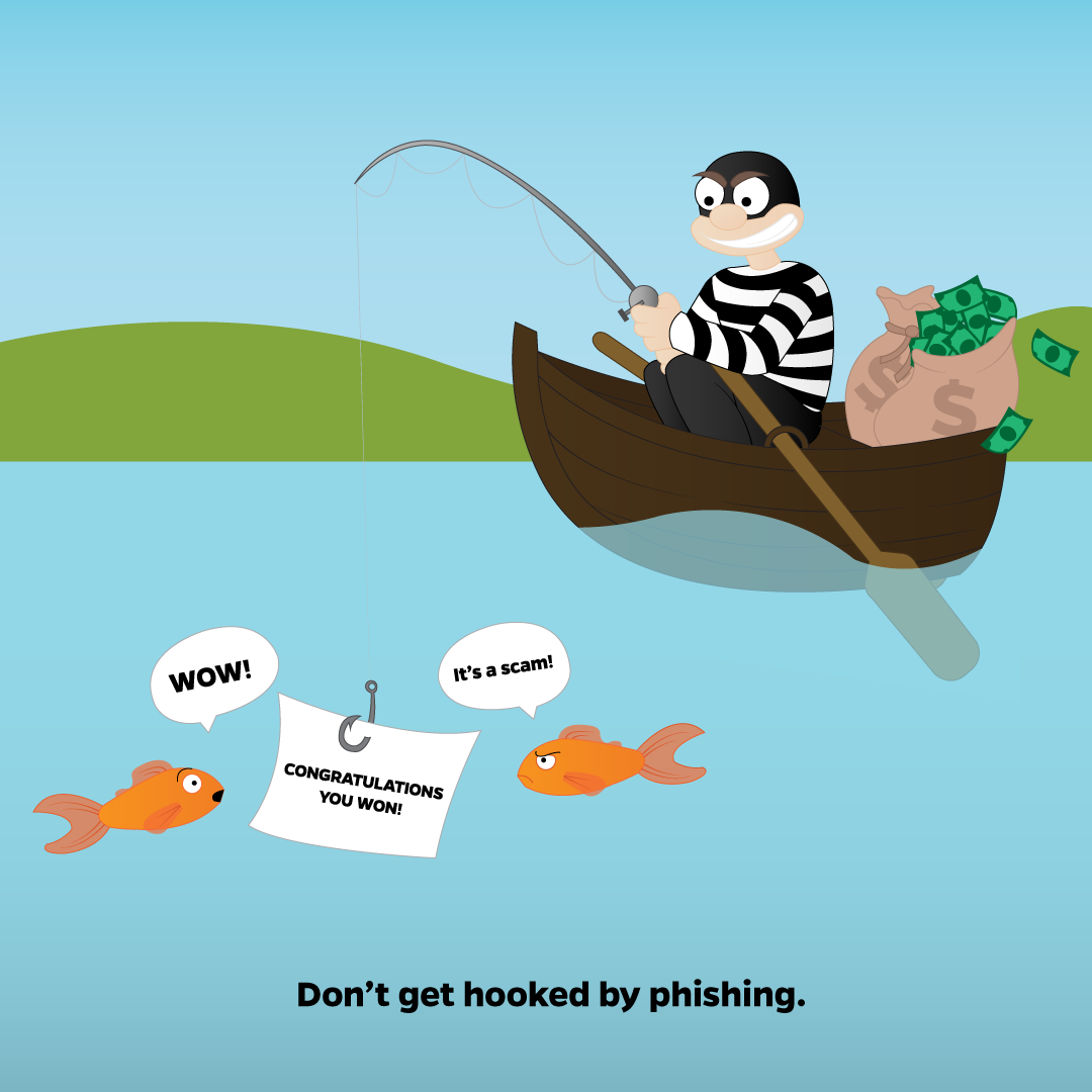 Cybercriminal phishing for personal email in a pond with tagline saying don't get hooked by phishing